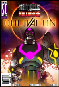 Sentinels of the Multiverse : Oblivaeon